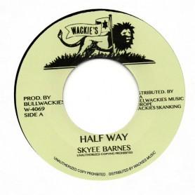 """(7"""") SKYEE BARNES - HALF WAY / HALF WAY DUB"""