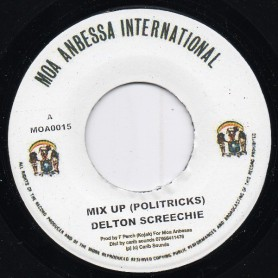 "(7"") DELTON SCREECHIE - MIX UP (POLITRICKS) / VERSION"