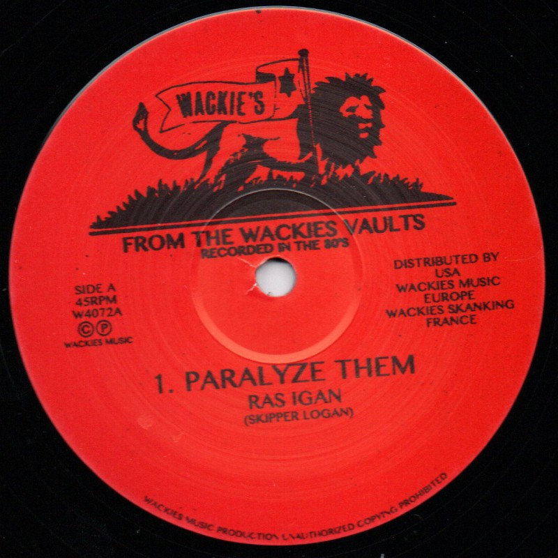 "(12"") RAS IGAN - PARALYSE THEM / WACKIES RHYTHM FORCE - PARALYSE DUBWISE & DUBPLATE MIX"