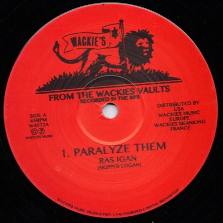 "(12"") RAS IGAN - PARALYSE THEM / WACKIES RHYTHM FORCE - PARALYSE DUBWISE & DUBPLATE MIX"