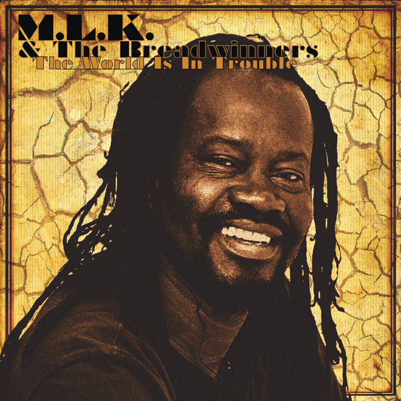 (LP) M.L.K. & THE BREADWINNERS - THE WORLD IS IN TROUBLE
