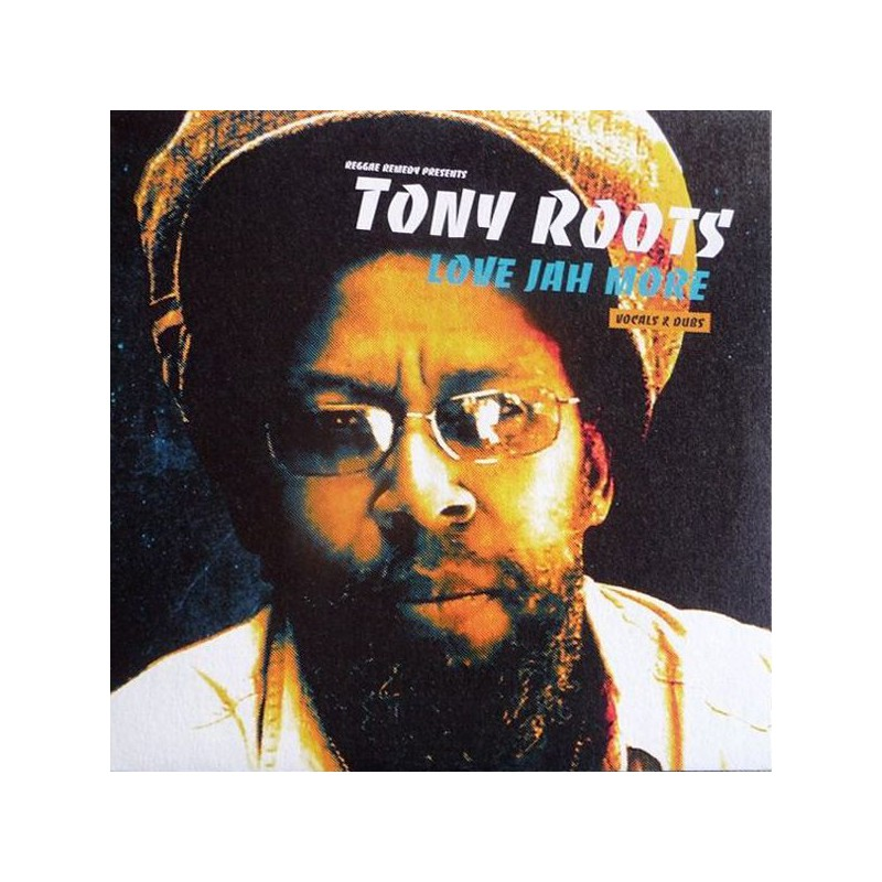 (LP) TONY ROOTS - LOVE JAH MORE