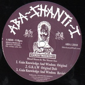 "(12"") BLOOD SHANTI & THE SHANTI ITES - GAIN KNOWLEDGE AND WISDOM / G.K.A.W REVISIT DUB"