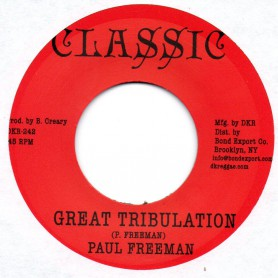 "(7"") PAUL FREEMAN - GREAT TRIBULATION / TRIBULATION VERSION"