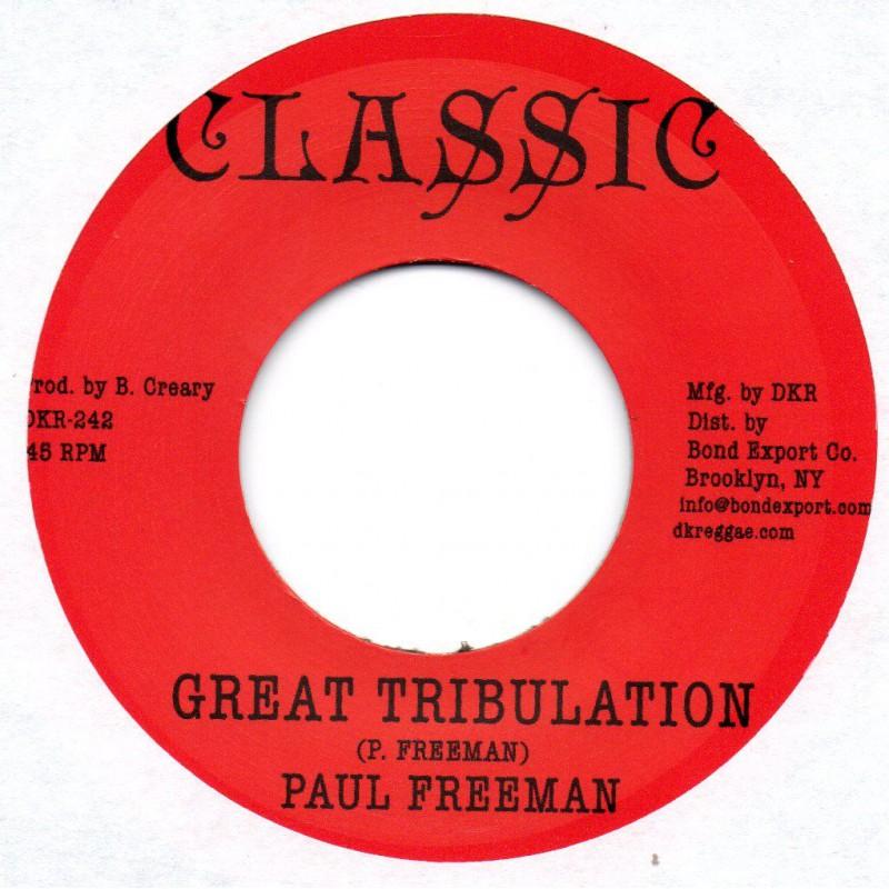 "(7"") PAUL FREEMAN - GREAT TRIBULATION / TRIBULATION VERSION"