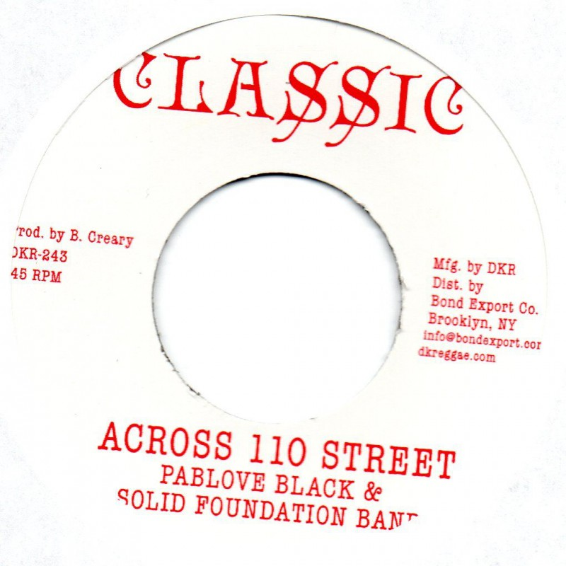 """(7"""") PABLOVE BLACK & SOLID FOUNDATION BAND - ACROSS 110 STREET / OVER THE BRIDGE"""