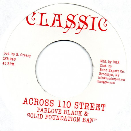"(7"") PABLOVE BLACK & SOLID FOUNDATION BAND - ACROSS 110 STREET / OVER THE BRIDGE"