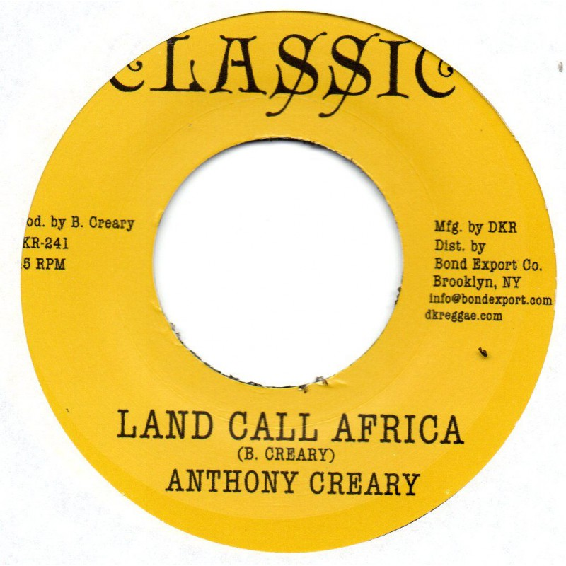 "(7"") ANTHONY CREARY - LAND CALL AFRICA / SOLID FOUNDATION BAND - AFRICA DUB"