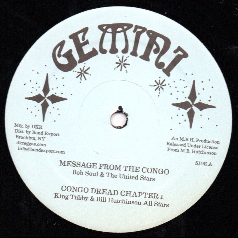 """(12"""") BOB SOUL & THE UNITED STARS - MESSAGE FROM THE CONGO / BILLY HUTCH - TEN LONG YEARS"""