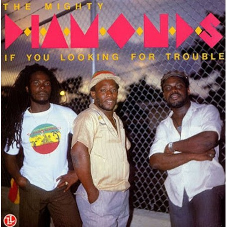 (LP) MIGHTY DIAMONDS - IF YOU LOOKING FOR TROUBLE
