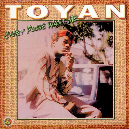 (LP) TOYAN - EVERY POSSE WANT ME