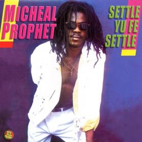(LP) MICHAEL PROPHET - SETTLE YU FE SETTLE