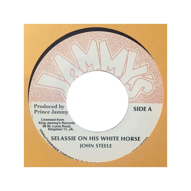 "(7"") JOHN STEELE - SELASSIE ON HIS WHITE HORSE / WHITE HORSE DUB"