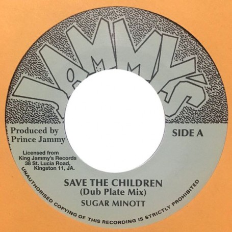 "(7"") SUGAR MINOTT - SAVE THE CHILDREN / PRINCE JAMMY - SLAUGHTERHOUSE FIVE (DubPlate Mix)"