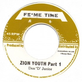 """(7"""") DON D JUNIOR - ZION YOUTH Part 1 / ZION YOUTH Part 2"""