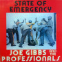 (LP) JOE GIBBS & THE PROFESSIONALS - STATE OF EMERGENCY