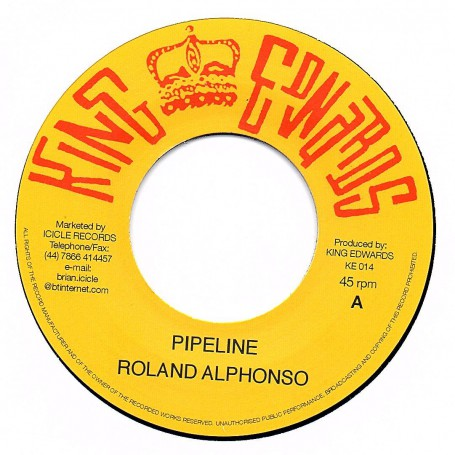 "(7"") ROLANDO ALPHONSO - PIPELINE / DRUMBAGO - YOU'VE BEEN DRUNK"