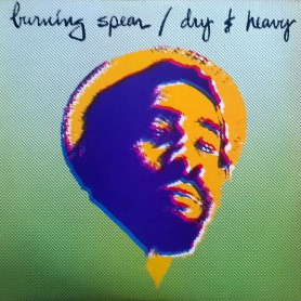 (LP) BURNING SPEAR - DRY & HEAVY