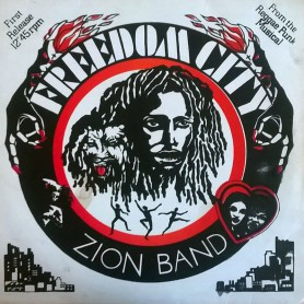 """(12"""") ZION BAND - FREEDOM CITY"""