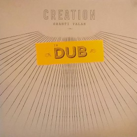 (LP) SHANTI YALAH - CREATION IN DUB