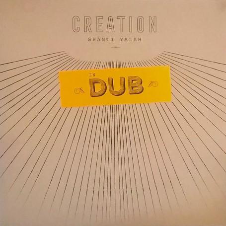 (LP) SHANTI YALAH - CREATION IN DUB