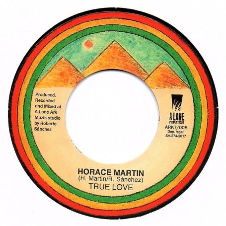 """(7"""") HORACE MARTIN - TRUE LOVE / LONE ARK RIDDIM FORCE - TRUE LOVE DUB"""