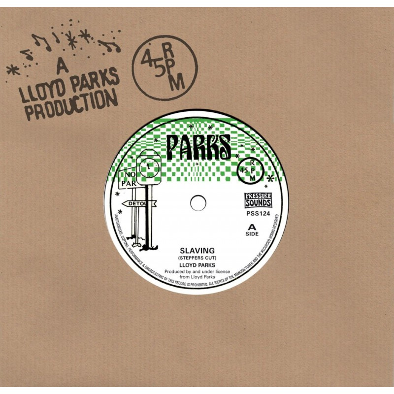 "(7"") LLOYD PARKS - SLAVING (STEPPERS CUT) / VERSION"