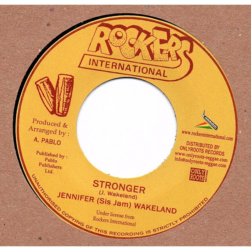 "(7"") JENNIFER (SIS JAM) WAKELAND - STRONGER / VERSION"