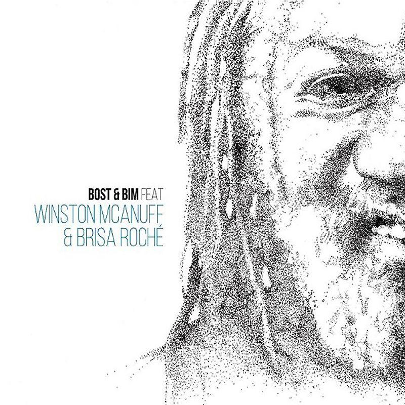 (LP) BOST & BIM FEAT WINSTON McANUFF & BISA ROCHE