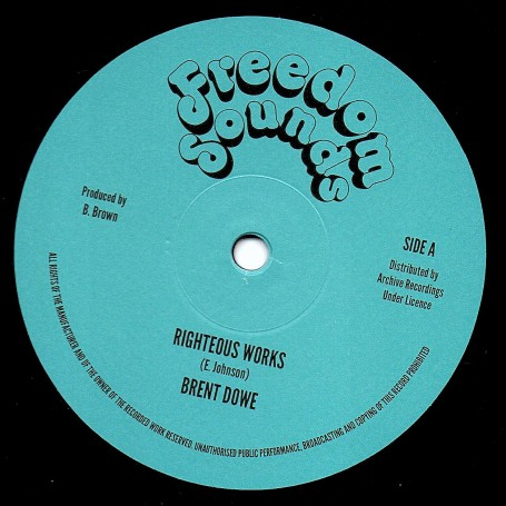 "(12"") BRENT DOWE - RIGHTEOUS WORKS / PRINCE ALLA - CITY WITHOUT PITY"