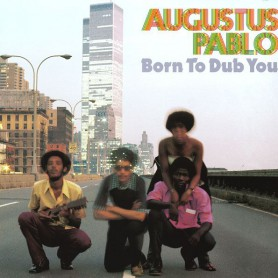 (LP) AUGUSTUS PABLO - BORN TO DUB YOU