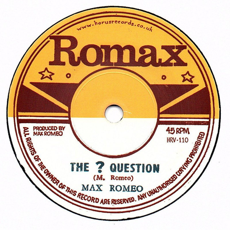 """(7"""") MAX ROMEO - THE ? QUESTION / RON WILSON - RAT POISON"""