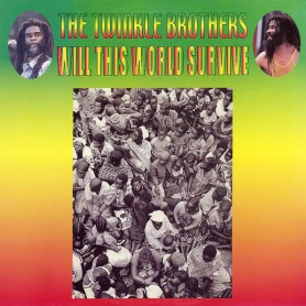 (LP) TWINKLE BROTHERS - WILL THIS WORLD SURVIVE
