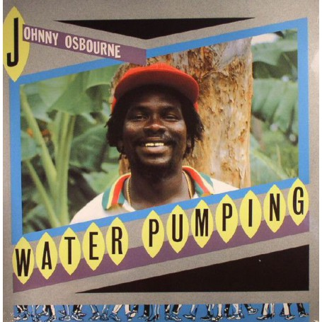 (LP) JOHNNY OSBOURNE - WATER PUMPING