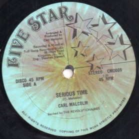 "(12"") CARL MALCOLM - SERIOUS TIME / SCRATCH BACK"
