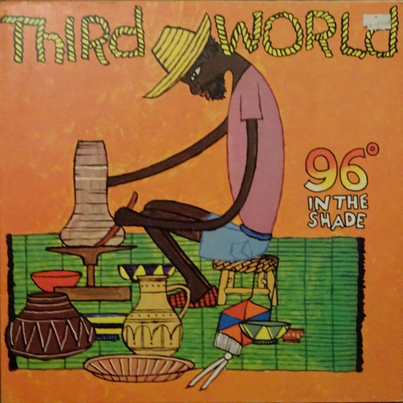 (LP) THIRD WORLD - 96° IN THE SHADE