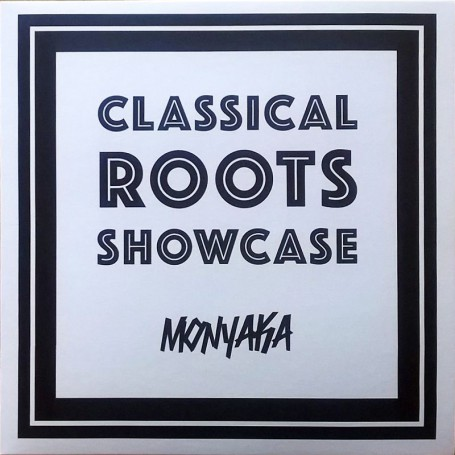 (LP) MONYAKA - CLASSICAL ROOTS SHOWCASE