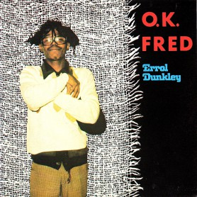 "(7"") ERROL DUNKLEY - OK FRED / RUSH ME NO BADNESS"
