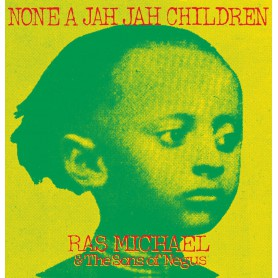 (LP) RAS MICHAEL & THE SONS OF NEGUS - NONE A JAH JAH CHILDREN