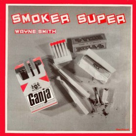 (LP) WAYNE SMITH - SMOKER SUPER