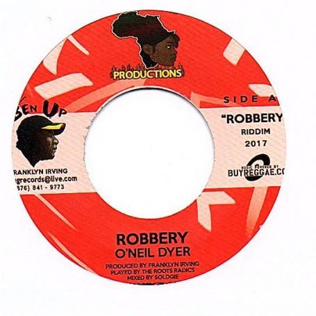 "(7"") O NEIL DYER - ROBBERY / ROBBERY DUB"