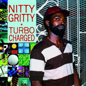(LP) NITTY GRITTY - TURBO CHARGED