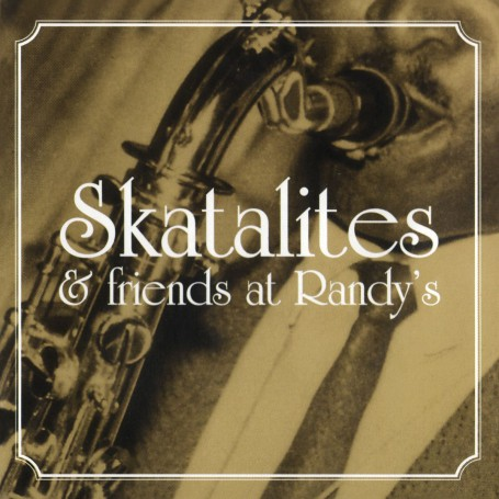 (LP) SKATALITES - SKATALITES & FRIENDS AT RANDY'S