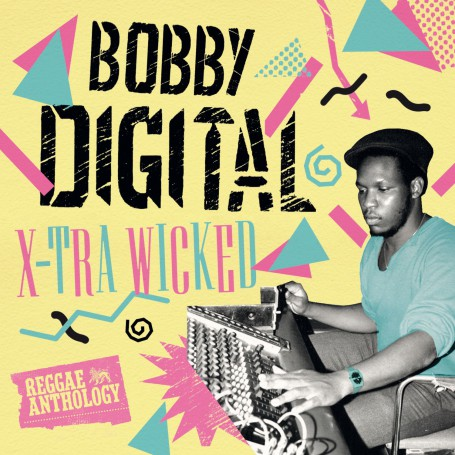 (2xLP) BOBBY DIGITAL - X-TRA WICKED : REGGAE ANTHOLOGY