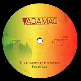 "(12"") ROBERT LEE - THE CHILDREN OF THE FUTURE / CHILDREN'S DUB"