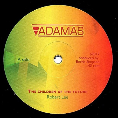 "(12"") ROBERT LEE - THE CHILDREN OF THE FUTURE / CHILDREN'S DUB"