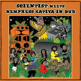 (LP) SCIENTIST MEETS HEMPRESS SATIVA IN DUB