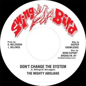 "(7"") MIGHTY ABIDJANS - DON'T CHANGE THE SYSTEM"
