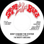 """(7"""") MIGHTY ABIDJANS - DON'T CHANGE THE SYSTEM / VERSION"""
