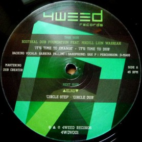 """(12"""") ROOTIKAL DUB FOUNDATION Ft MRDILL LION WARRIAH - IT'S TIME TO CHANGE / CIRCLE STEP"""